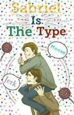 Sabriel Is The Type [ Español ] by -CipherTwins-