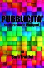 Pubblicità su altre storie Wattpad by sarastar79