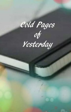 Cold Pages Of Yesterday  by wang_bu99