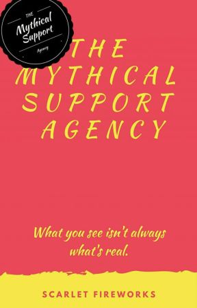 The Mythical Support Agency by ScarletFireworks