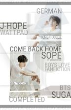 Come back home || Sope by Mxststueck