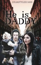 He is Daddy ||Harry Styles FF|| by juliastyles11699