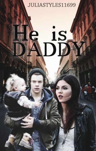 He is Daddy ||Harry Styles FF||