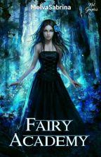 Fairy Academy by MelvaSabrina