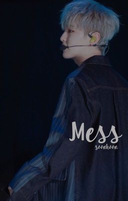 Mess | soonhoon