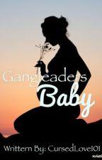 Gang leaders baby by CursedLove101