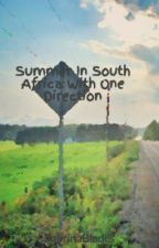 Summer In South Africa With One Direction by EverleighFletcher1
