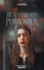 Heartthrobs' Possession  [R-18] by Denjiiiii