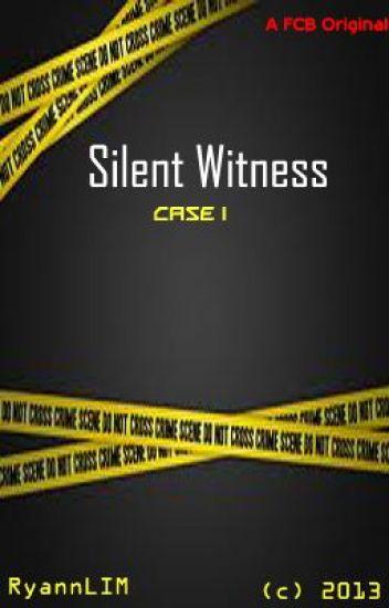 Forensic Criminology Bureau Series Case 1 Silent Witness Dan And Ryan Wattpad