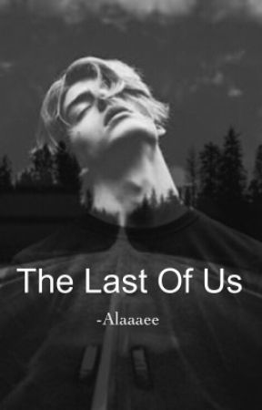 The Last Of Us by Alaaaee
