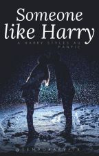 Someone like Harry [a Harry Styles AU fanfic] by temporaryfix-