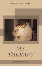 My Therapy / LP by liveforniall8