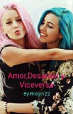 Sweet California: Amor,desamor Y Viceversa by LeonaDeAna