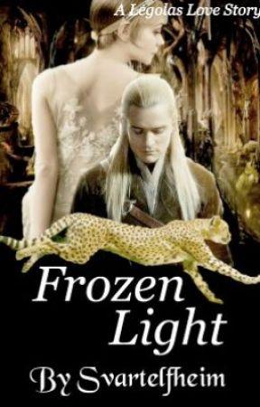 Frozen Light (a Legolas Fan Fiction) - Chapter 14 : Daenerys