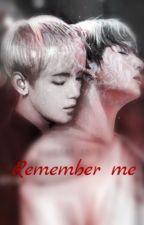 Remember me  by Jeon_Kookie_bts