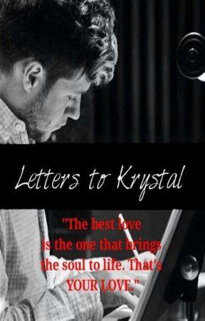 Letters to Krystal (Niall Horan) // AU [BOOK 3]  by DropYourPantsNiall