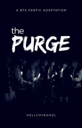 the PURGE  | bts by hellchyeahZL