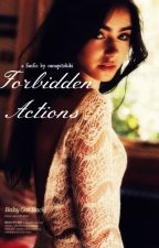 Forbidden Actions [RDJ Fanfic] by osnapitzkiki