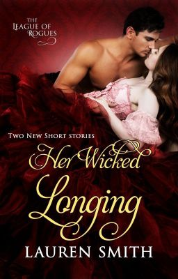 Her Wicked Proposal (The League of Rogues book 3) - Lauren