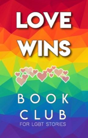 Love Wins LGBT+ Book Club (OPEN) by augtwy
