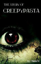 The Story Of Creepypasta by neylasari22