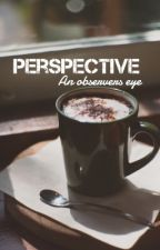 Perspective  by Disha0805