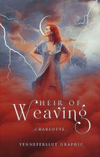 Heir of Weaving by _-Charlotte-_
