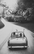 Ssh...Shut up by MissEline