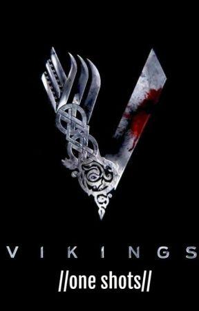 Vikings // one shots // by evil_panda22