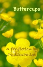 Buttercups by PuddinPall3t