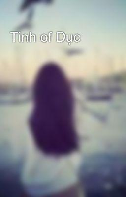 Tinh of Dục