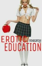 Erotic Education by novacancyy