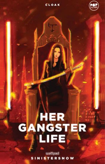 Her Gangster Life (Soon to be Published)