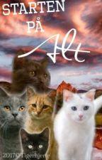 Kattekrigerene- Starten på alt by Sandhjerte