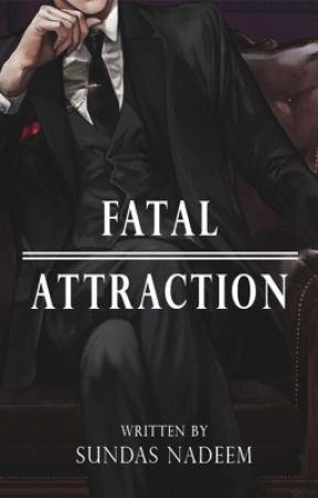 FATAL ATTRACTION - MAIN CAST - Wattpad
