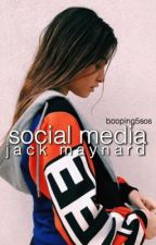 social media   jack maynard by booping5sos