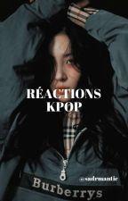 Réactions kpop by alienjiminikookie