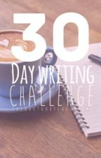 30 Day Writing Challenge by thedoctoratehermione