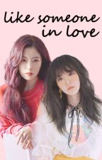 [Oneshot Collection] Like someone in love [WENRENE] by geizuke