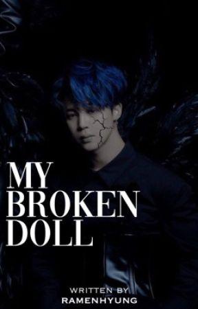 MY BROKEN DOLL one✔️   Park Jimin by ramenhyung