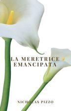 La Meretrice Emancipata  by nicholaspizzo