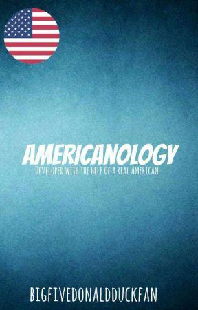 Americanology: the American way of life by bigfivedonaldduckfan