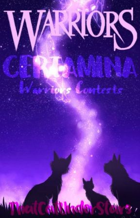 ⋆ CERTAMINA ⋆ (Warriors Contests)  by ThatCatUnderStars