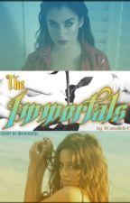 """""""The Immortals"""" (Camren) by Camzibf"""