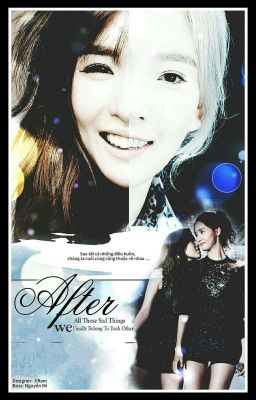 Đọc truyện [Fanfiction][TaeNy,YoonTae][Yanni](After All Those Sad Things We Finally Belong)