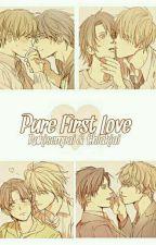 Pure First Love by BestOfFujoshis