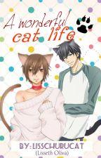 A wonderful Cat life 🐱/ Song-fic - One-shot by LissChurucat