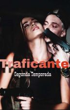 Traficante-Segunda temporada.  by wtfgirlzz