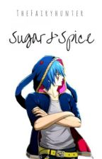 Sugar & Spice | jerza by TheFairyHunter