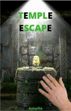 Temple escape [ INTERACTIF ] by Asheilla